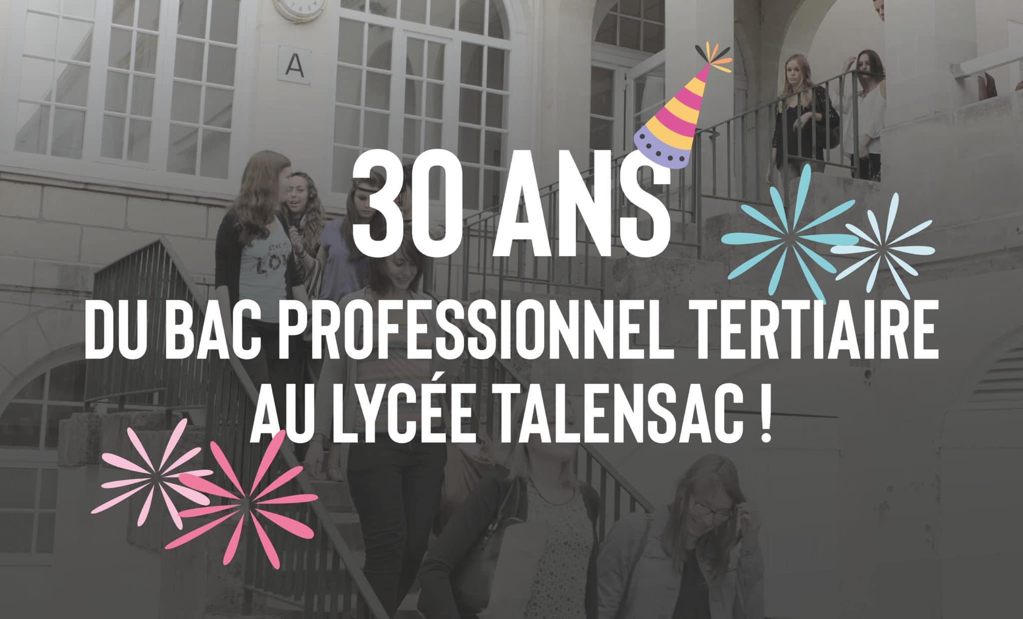 30 ans du BAC Professionnel tertiaire au Lycée Talensac !